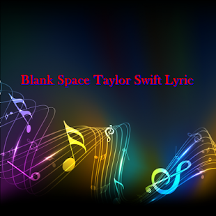 Blank Space Taylor Swift Lyric - screenshot