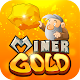 Game Dao Vang - gold minner