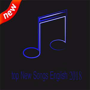 Download top New Songs English 2018 for Android