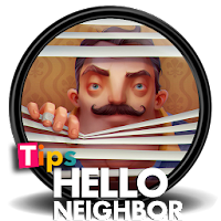 Tips Hello Neighbor For PC / Windows 7.8.10 / MAC