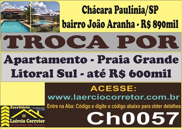 Troca Chácara Paulinia Por Apartamento Praia Grande (Leia Descrição do Anuncio)