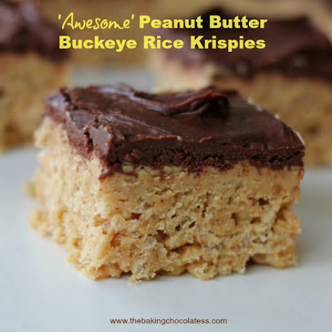 'Awesome' Peanut Butter Buckeye Rice Krispies