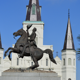 General Andrew Jackson by Misty Hanna - Buildings & Architecture Statues & Monuments ( new oreleans, jackson square, historic )