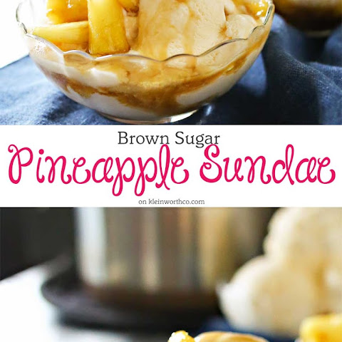 Brown Sugar Pineapple Sundae