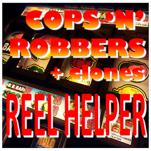 Cops and Robbers Reels Helper