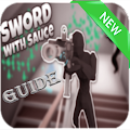 New Sword With Sauce Guide APK for Bluestacks