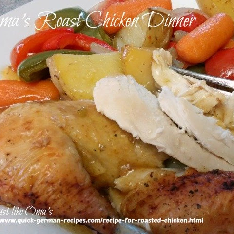 Oma's Recipe for Roasted Chicken Dinner