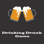 Drinking Drunk Game