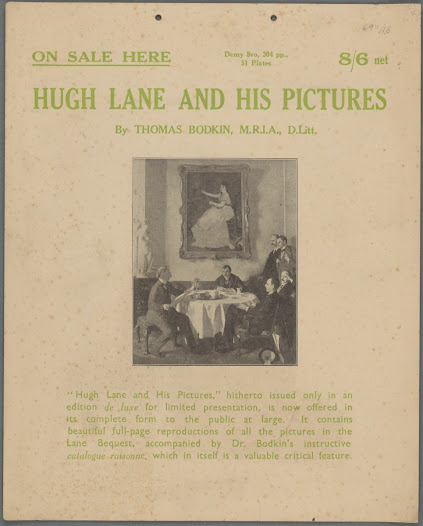 After Dublin Corporation had failed to support the construction of a new building for the gallery of modern art in 1913, Hugh Lane removed his collection of continental paintings from the city. He died aboard the torpedoed liner the Lusitania only two years later, having in his will bequeathed these works to London's National Gallery.