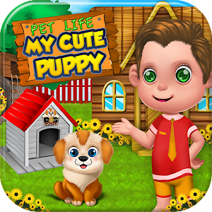 Pet Life - My Cute Puppy