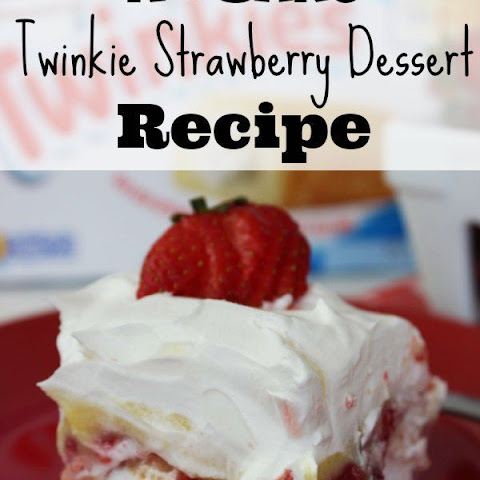 No Bake Twinkie Strawberry Dessert
