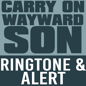 Carry On Wayward Son Ringtone