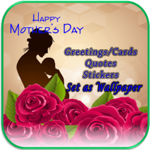Mothers Day Greetings For PC / Windows 7/8/10 / Mac – Free Download