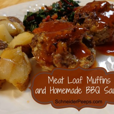 Meat Loaf Muffins and Homemade BBQ Sauce