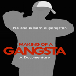 Download Making of A Gangsta For PC Windows and Mac