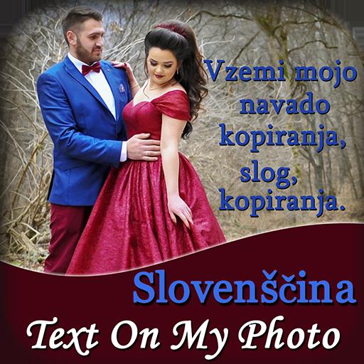 Android aplikacija Slovenian Text On My Photo na Android Srbija