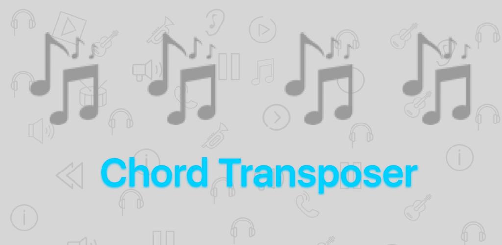 Chord Transposer by GISLog Studios 1.1 Apk Download - com.gislog ...