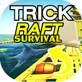 Trick for Raft Survival