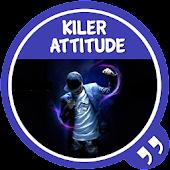 App 2017 Killer attitude status APK for Windows Phone