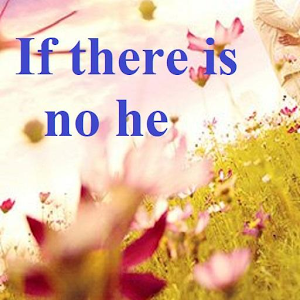 If there is no he For PC / Windows 7/8/10 / Mac – Free Download