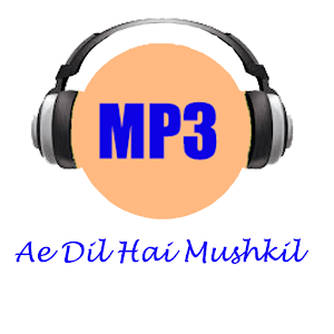 All songs Ae Dil Hai Mushkil