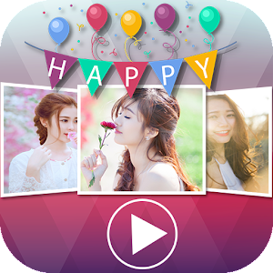 Happy Birthday Video Maker - Android Apps on Google Play