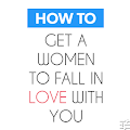 App How To Get Women Fall In Love apk for kindle fire