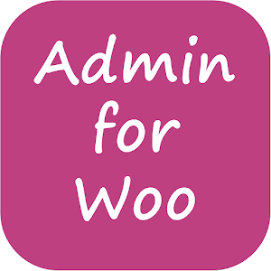 Admin App for WooCommerce