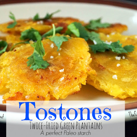 Tostones - Twice-Fried Green Plantains (Paleo)