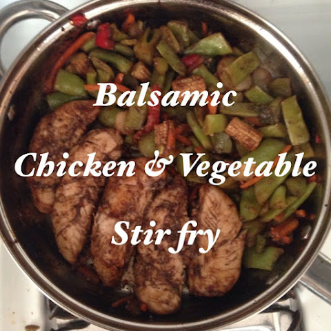 Balsamic Chicken and Vegetable Stir Fry