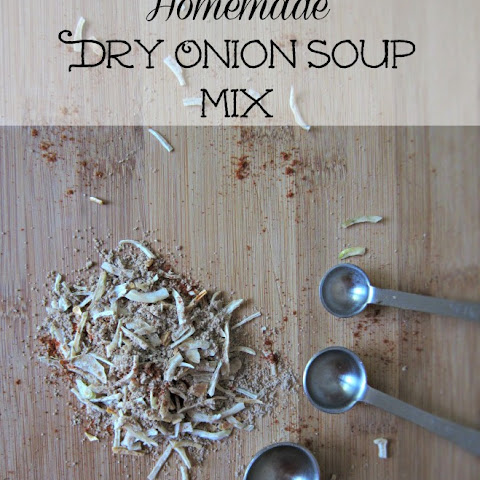Make Your Own Homemade Dry Onion Soup Mix