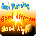 App Good Morning, Good Afternoon, Good Night APK for Kindle