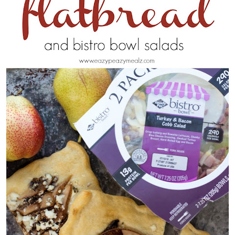 Pear & Goat Cheese Flatbread & Bistro Bowl Salads
