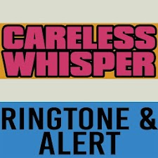Careless Whisper Ringtone