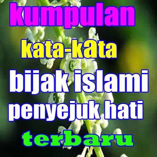Kata Kata Bijak Islami Penyejuk Hati Terbaru Apk 1 0 Download Free
