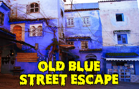 Old Blue Street Escape
