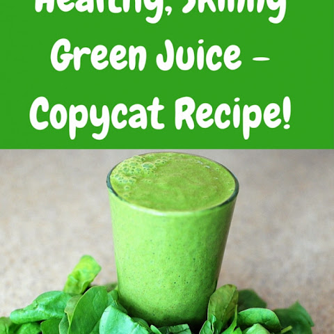 Healthy, Skinny Green Juice – Copycat Recipe!