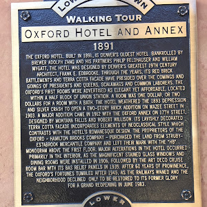 Lower Downtown Walking Tour Oxford Hotel and Annex 1891 The Oxford Hotel, built in 1891, is Denver's oldest hotel. Bankrolled by brewer Adolph Zhang and his partners Philip Feldhauser Andy William ...