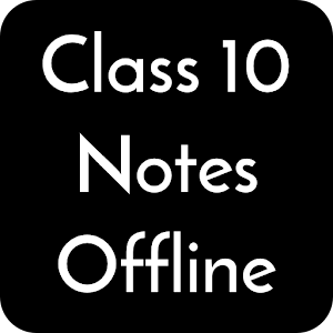 Class 10 Notes Offline For PC / Windows 7/8/10 / Mac – Free Download