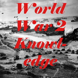 World War 2 Knowledge test