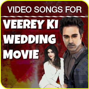 Video songs for Veerey Ki Wedding Movie for PC-Windows 7,8,10 and Mac