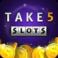 Take 5 Slots - FREE Slots