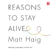 Reasons to Stay Alive (Unabridged)