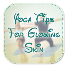 Yoga Tips For Glowing Skin