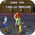 App Guide For Cadillac Dinosaurs APK for Kindle