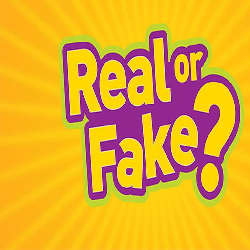 Real Or Fake