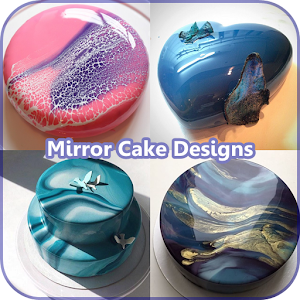 Download Mirror Cake Designs and Recipes For PC Windows and Mac