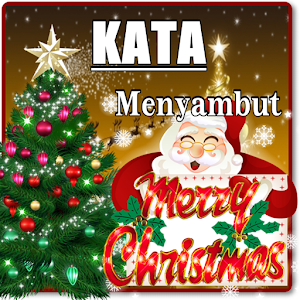 Download KATA KATA MENYAMBUT HARI NATAL 'TERBARU KOMPLIT For PC Windows and Mac