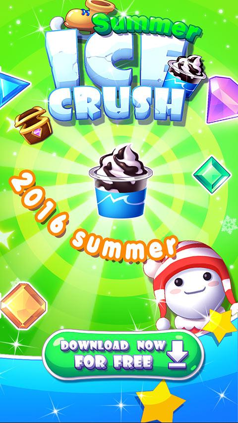 Ice Crush - 2016 Summer Event Screenshot 0