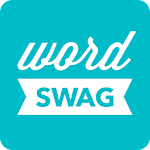 Word Swag - Cool fonts, quotes For PC / Windows / MAC